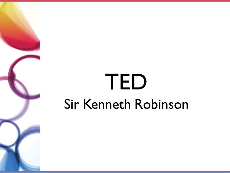 TED Sir Kenneth Robinson