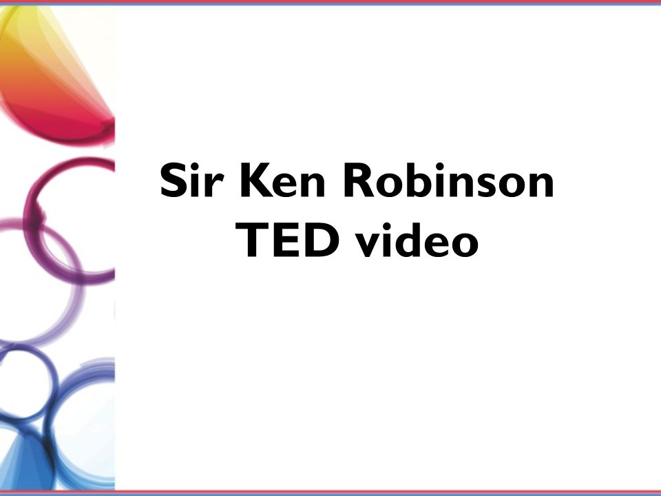 Sir Ken Robinson TED video