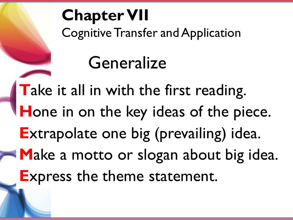 Generalize Chapter VII Take it all in with the first reading.