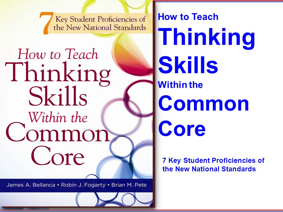 Thinking Skills Common Core How to Teach Within the