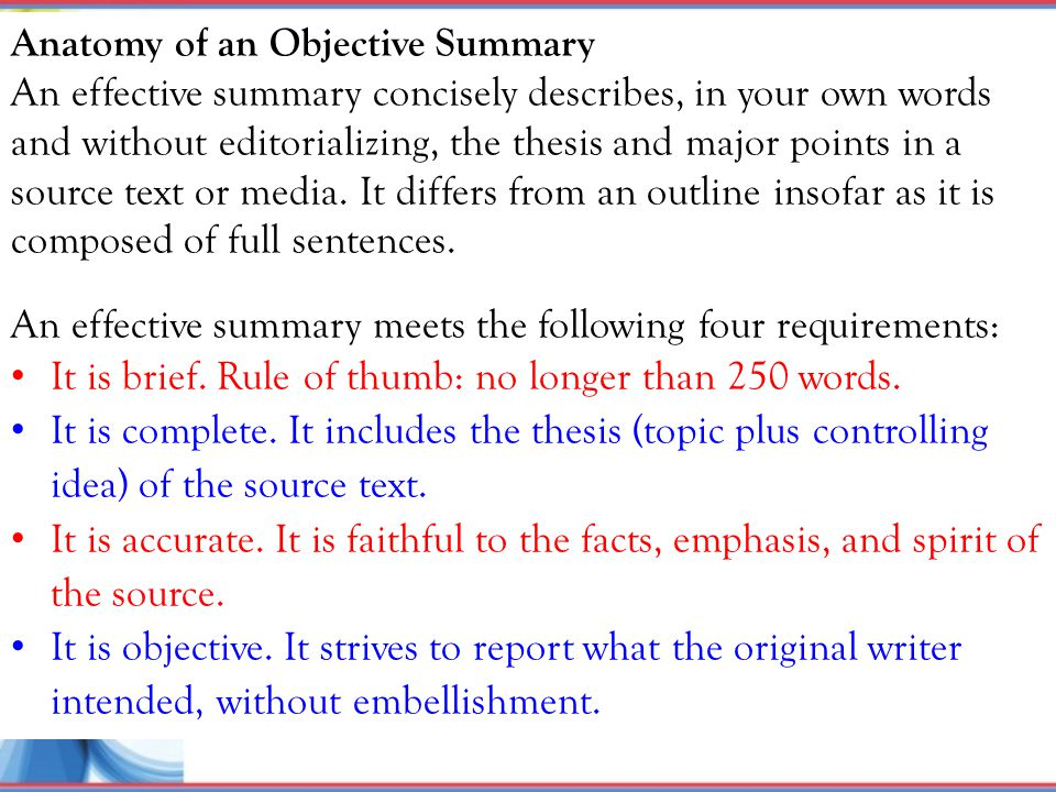 Anatomy of an Objective Summary