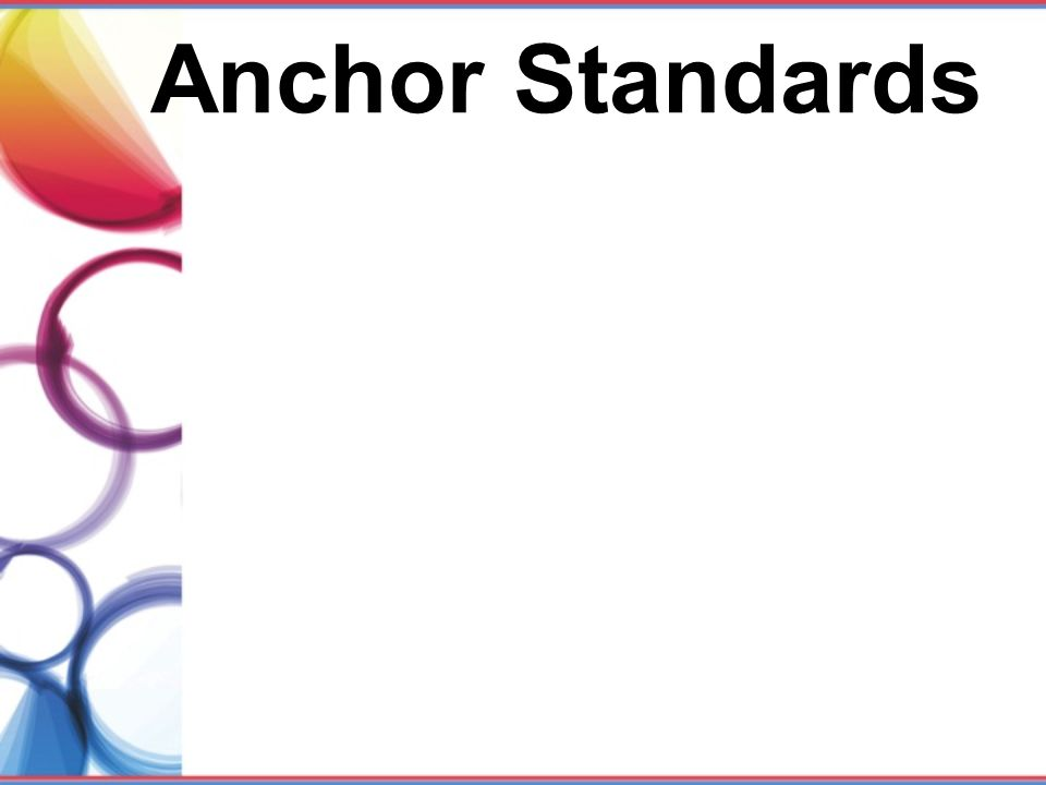 Anchor Standards
