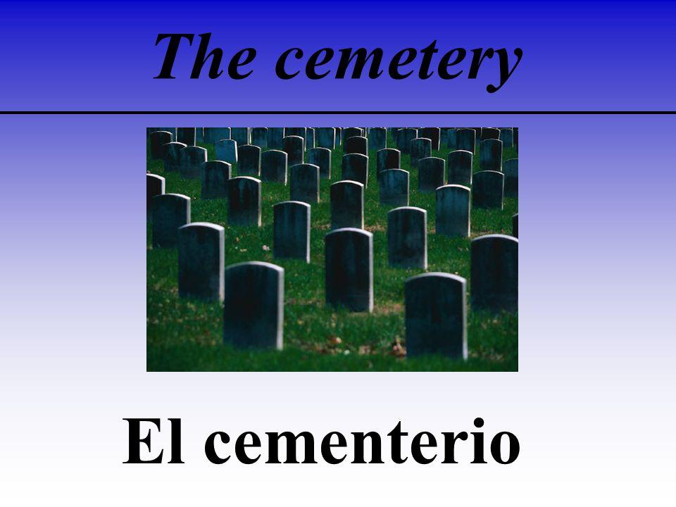 The cemetery El cementerio