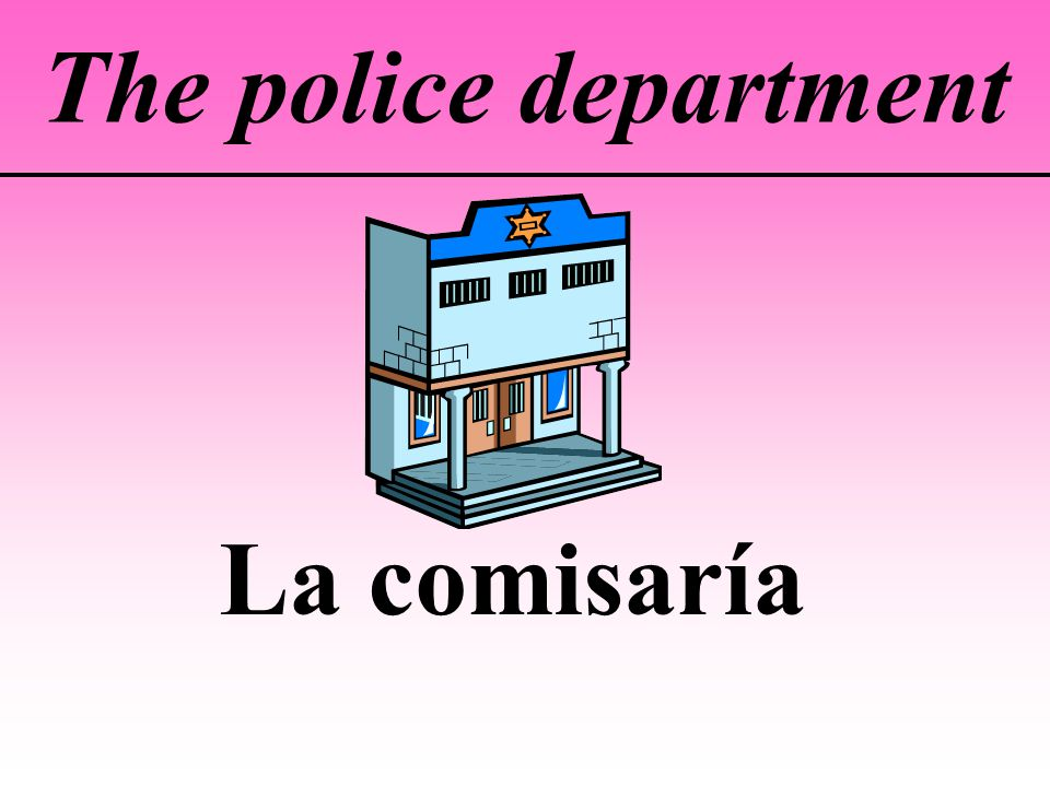 The police department La comisaría