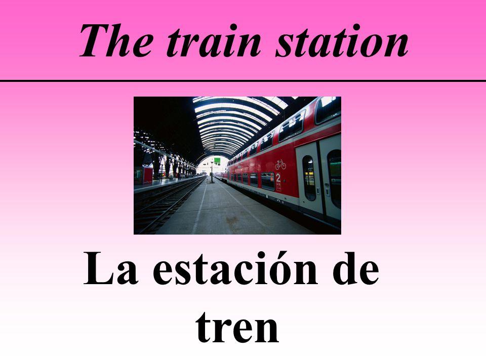 The train station La estación de tren