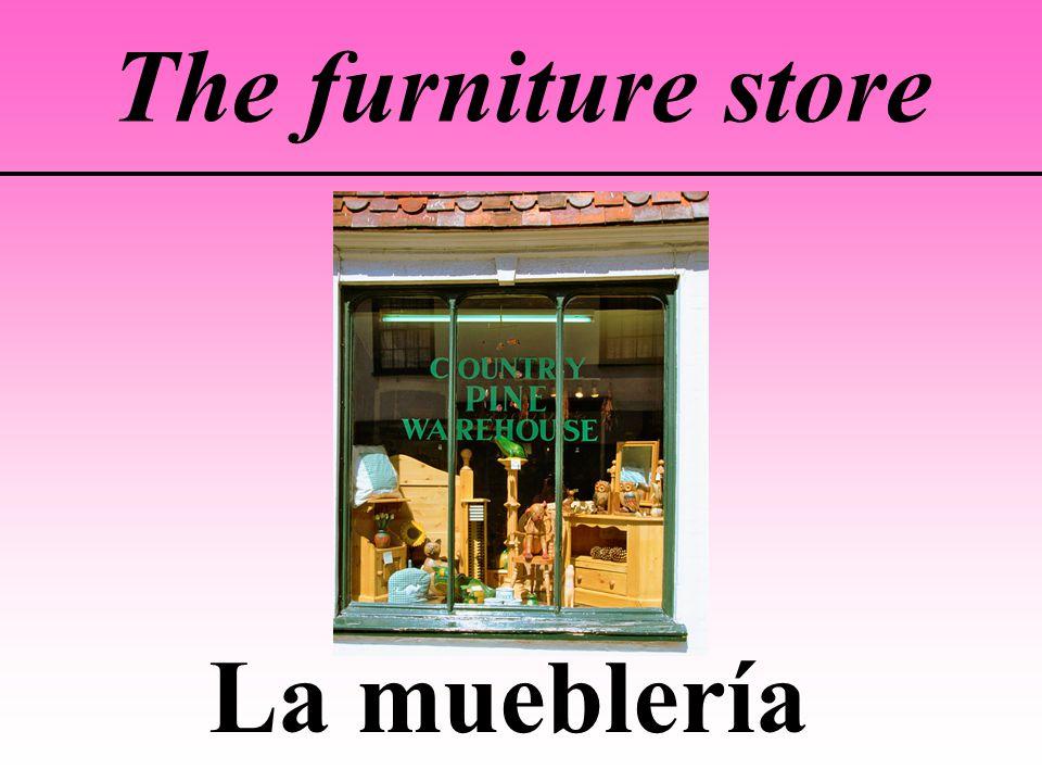 The furniture store La mueblería