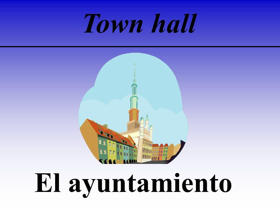 Town hall El ayuntamiento