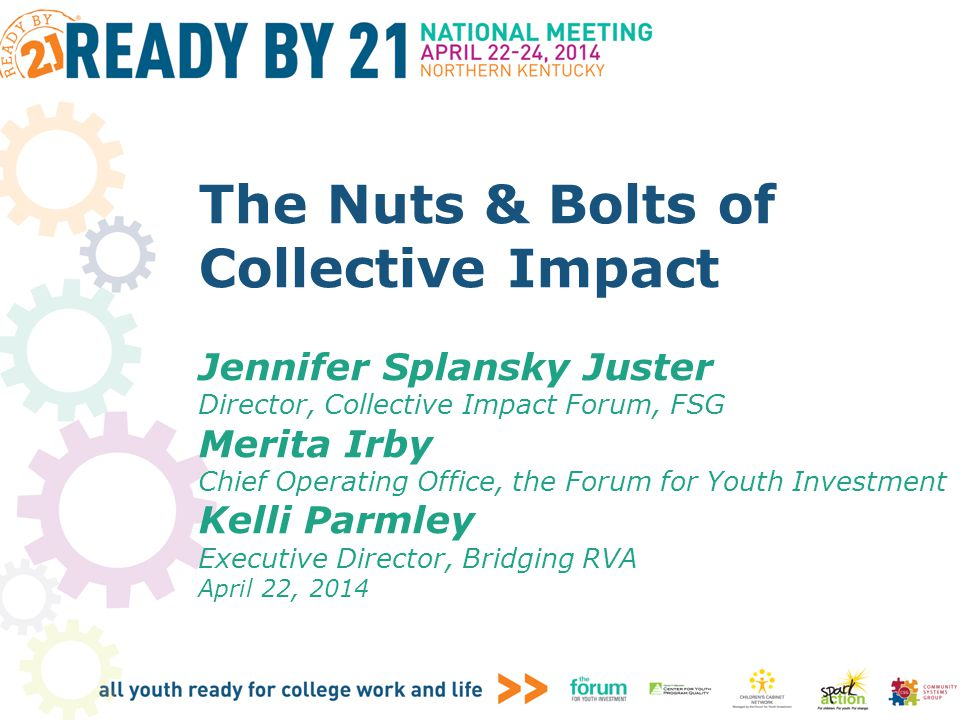 The Nuts & Bolts of Collective Impact