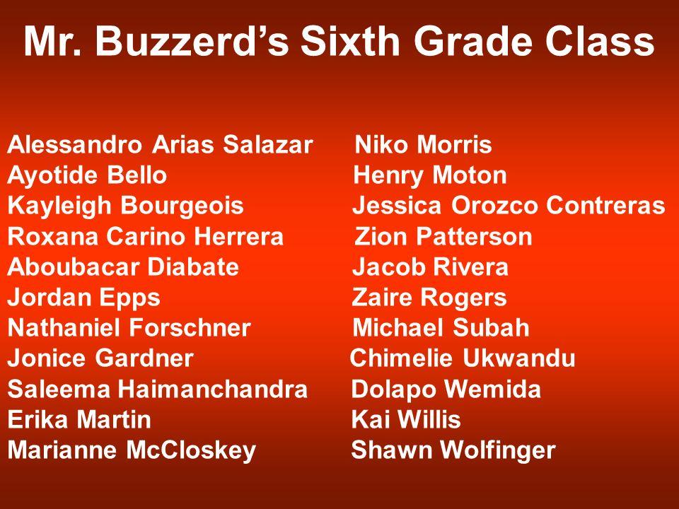 Mr. Buzzerd's Sixth Grade Class