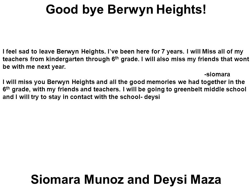 Good bye Berwyn Heights! Siomara Munoz and Deysi Maza
