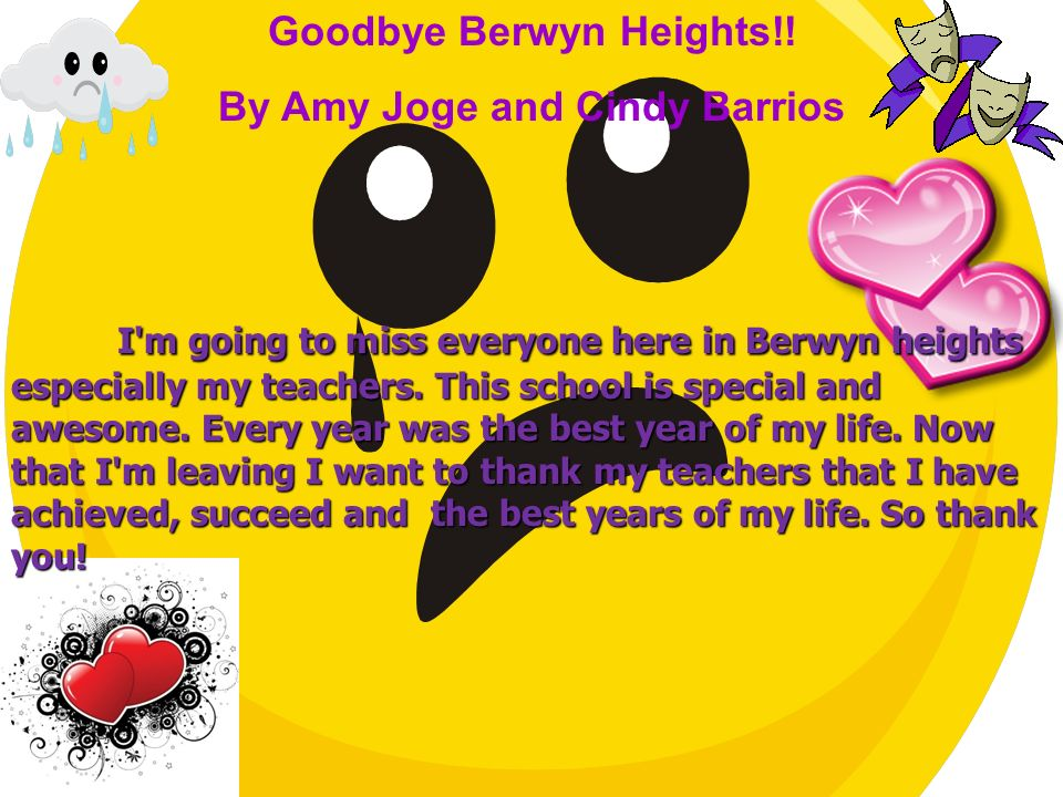 Goodbye Berwyn Heights!! By Amy Joge and Cindy Barrios