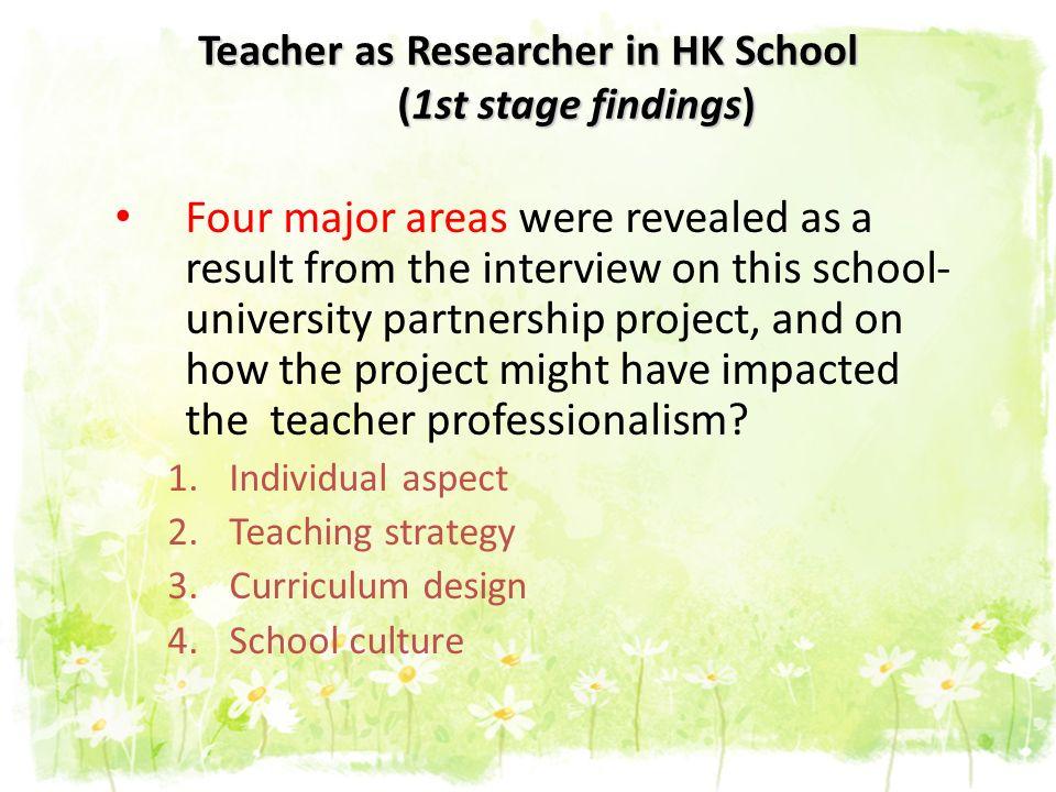 Teacher as Researcher in HK School (1st stage findings)