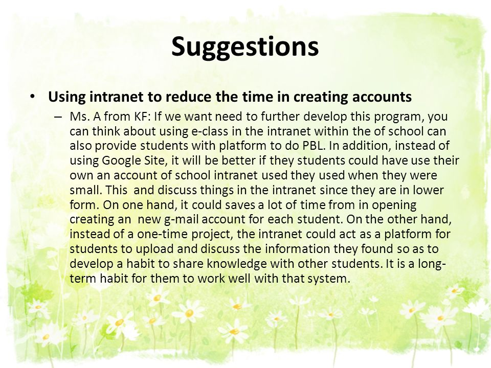 Suggestions Using intranet to reduce the time in creating accounts