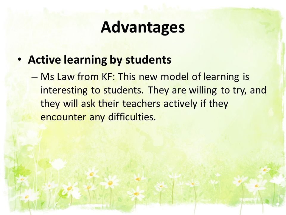 Advantages Active learning by students