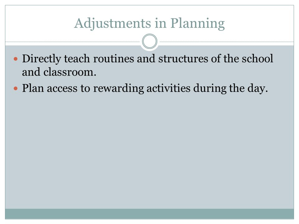 Adjustments in Planning