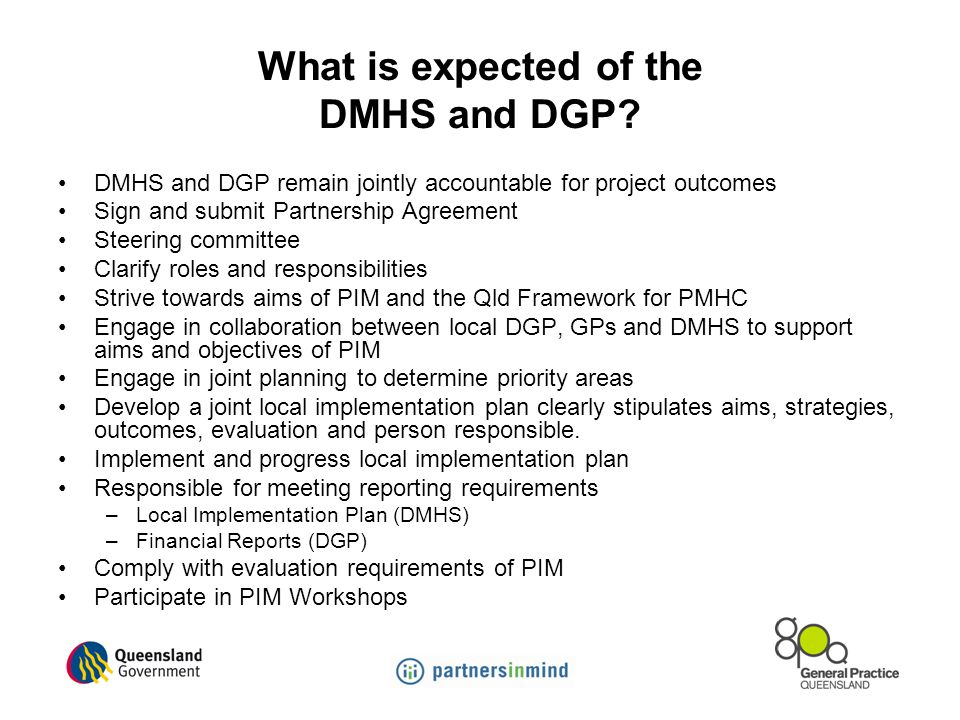 What is expected of the DMHS and DGP