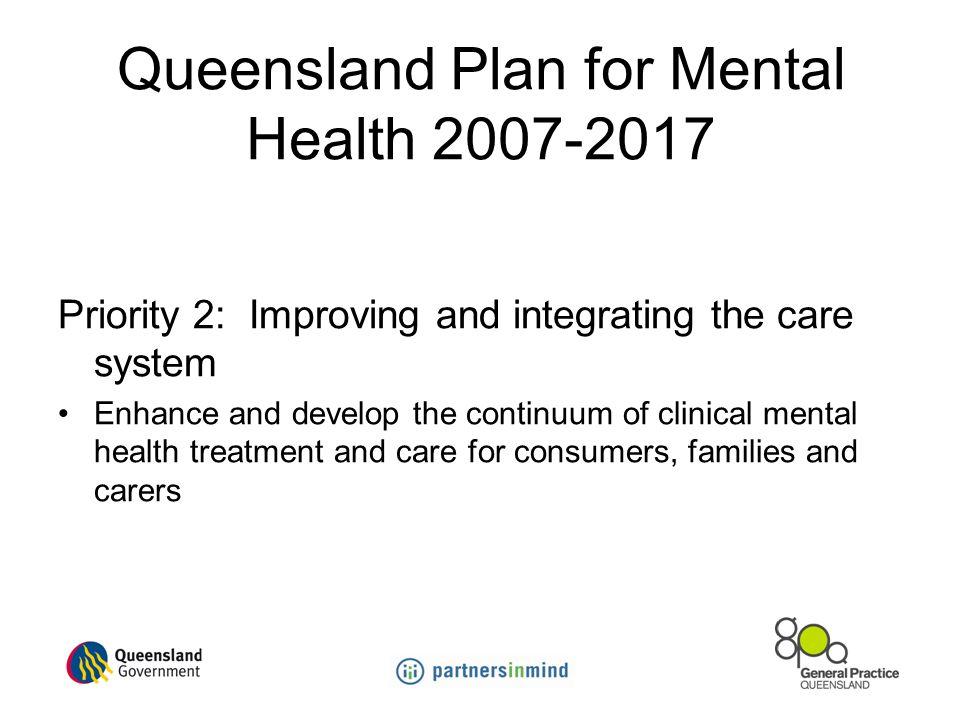 Queensland Plan for Mental Health 2007-2017