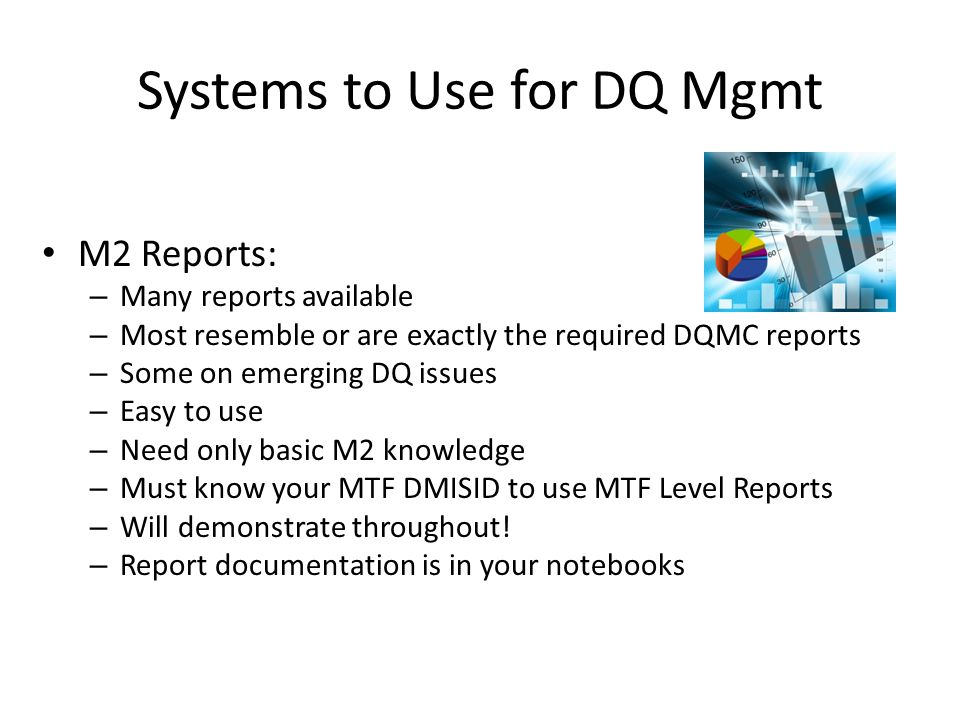 Systems to Use for DQ Mgmt