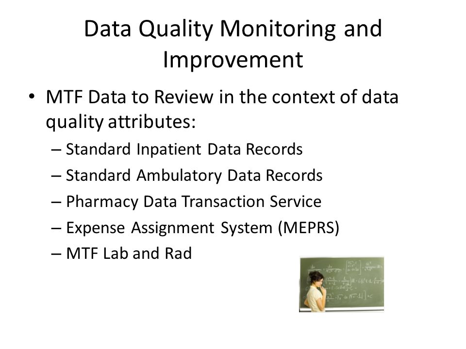 Data Quality Monitoring and Improvement