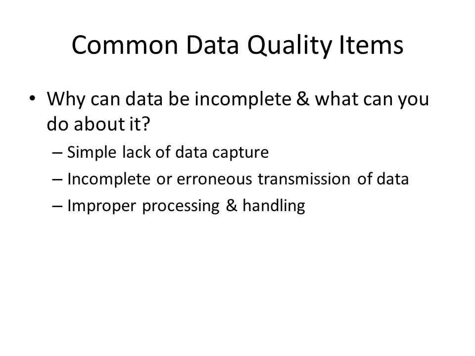 Common Data Quality Items