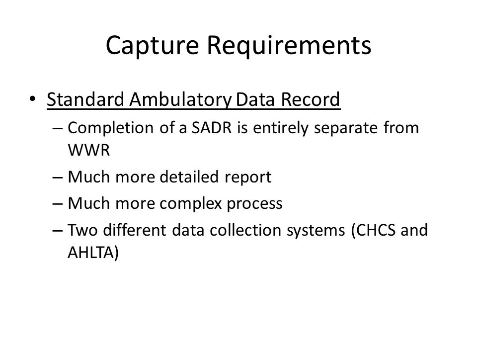 Capture Requirements Standard Ambulatory Data Record