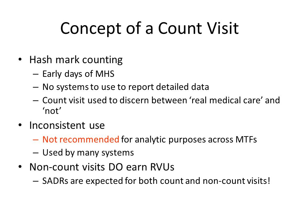 Concept of a Count Visit