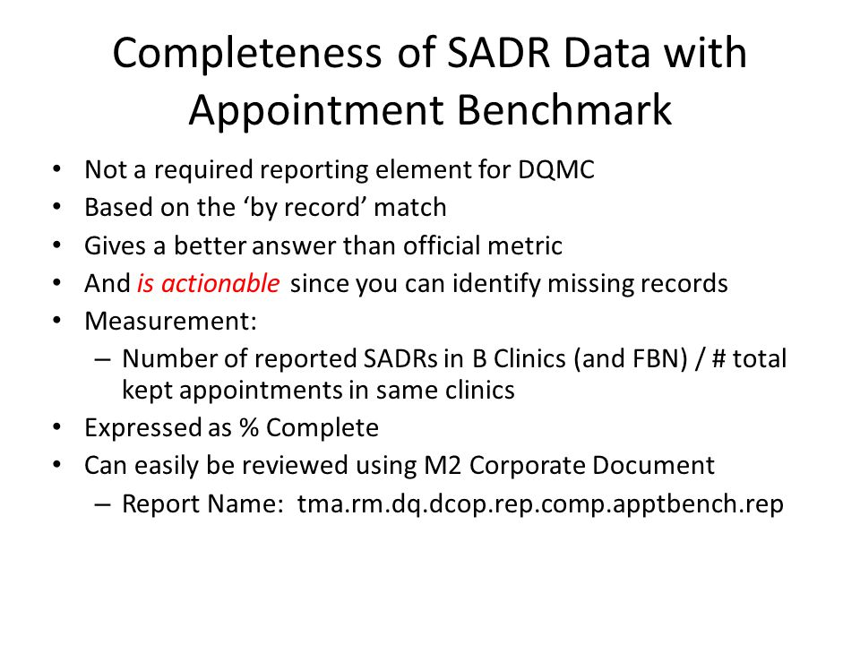Completeness of SADR Data with Appointment Benchmark