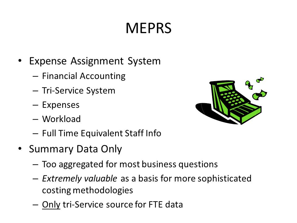 MEPRS Expense Assignment System Summary Data Only Financial Accounting