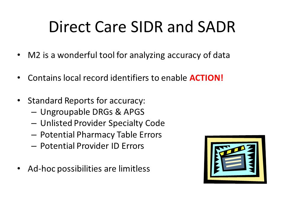 Direct Care SIDR and SADR