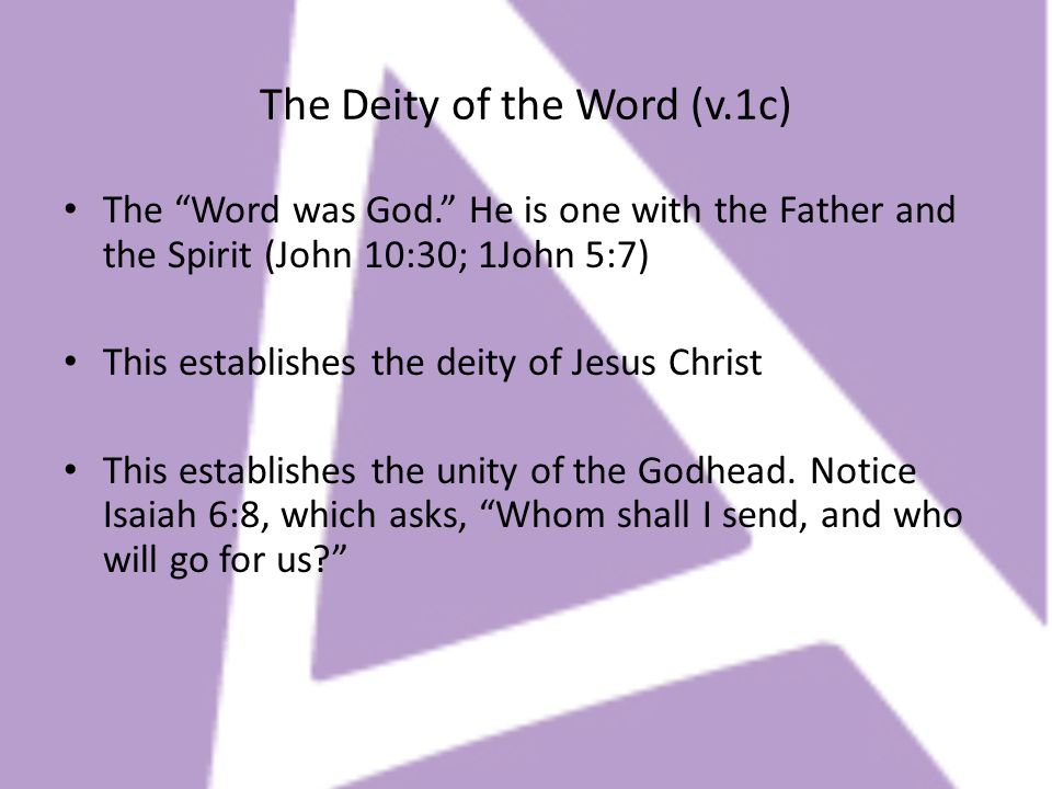 The Deity of the Word (v.1c)