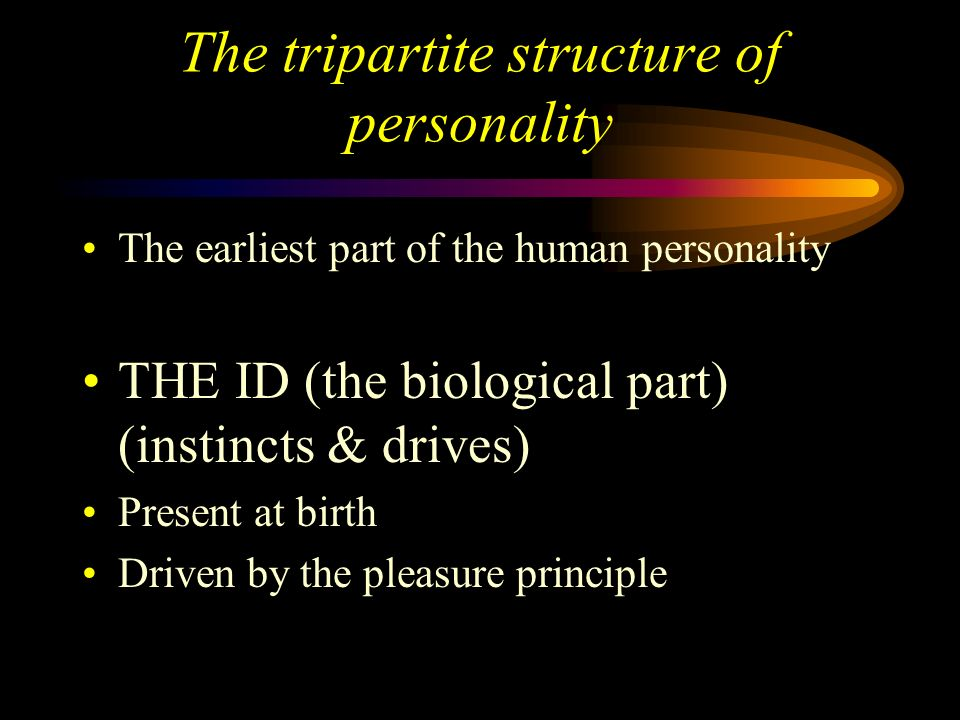 The tripartite structure of personality