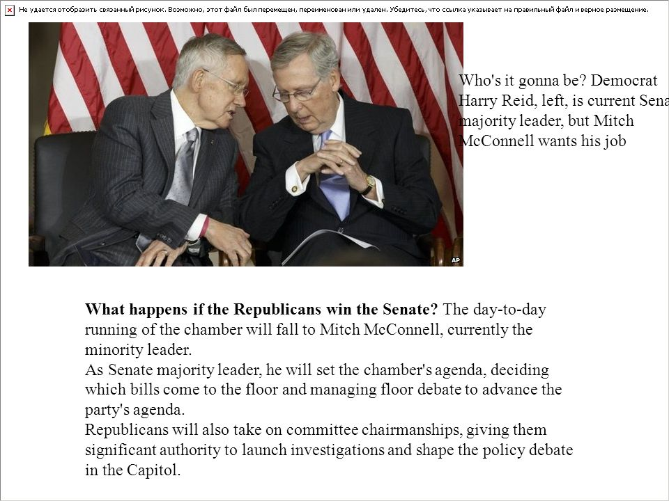 Who s it gonna be Democrat Harry Reid, left, is current Senate majority leader, but Mitch McConnell wants his job