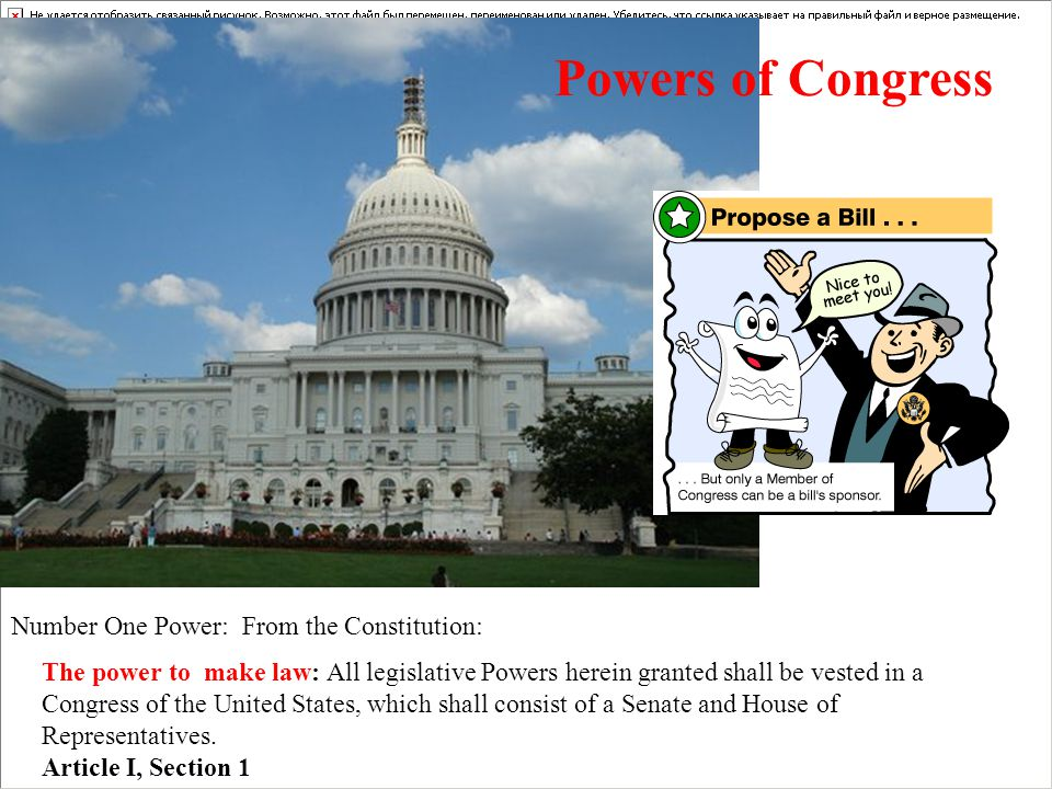 Powers of Congress Number One Power: From the Constitution: