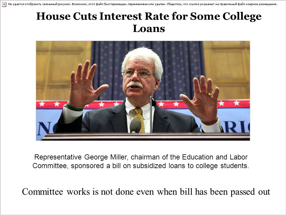 House Cuts Interest Rate for Some College Loans