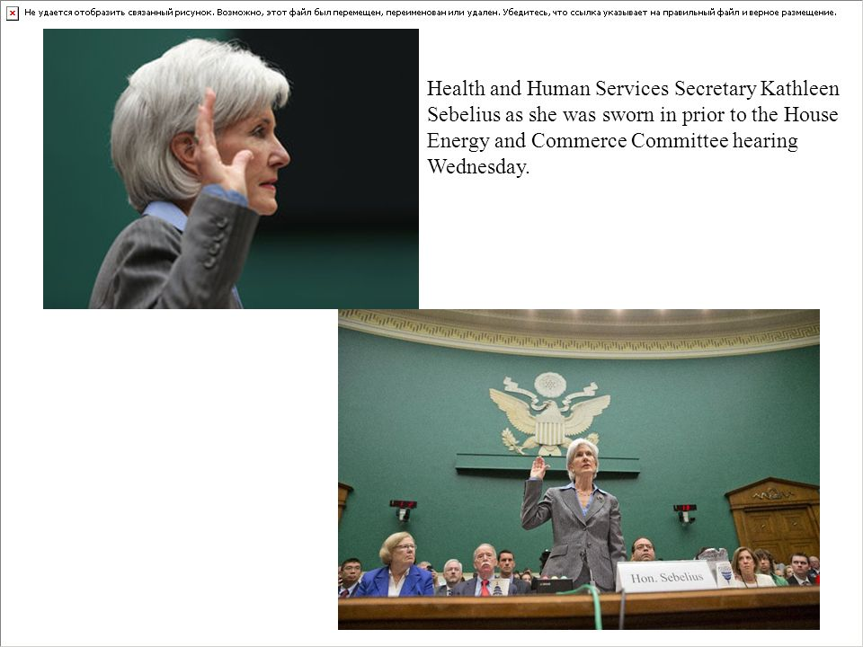 Health and Human Services Secretary Kathleen Sebelius as she was sworn in prior to the House Energy and Commerce Committee hearing Wednesday.