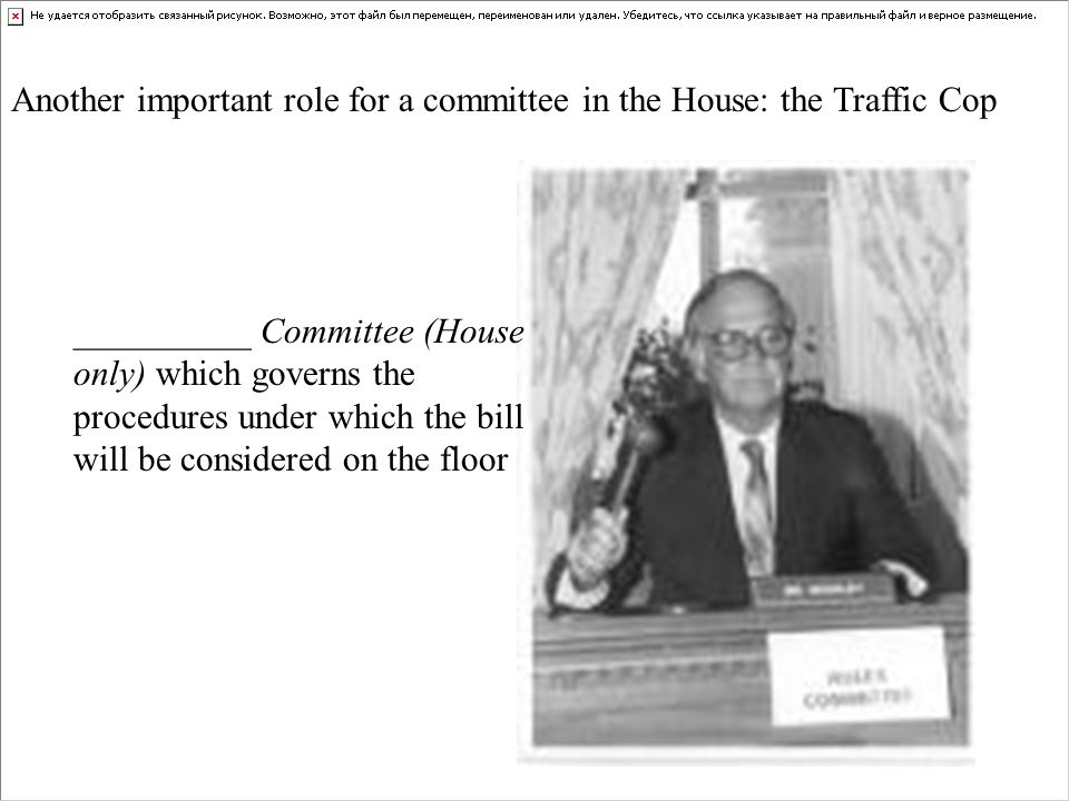 Another important role for a committee in the House: the Traffic Cop