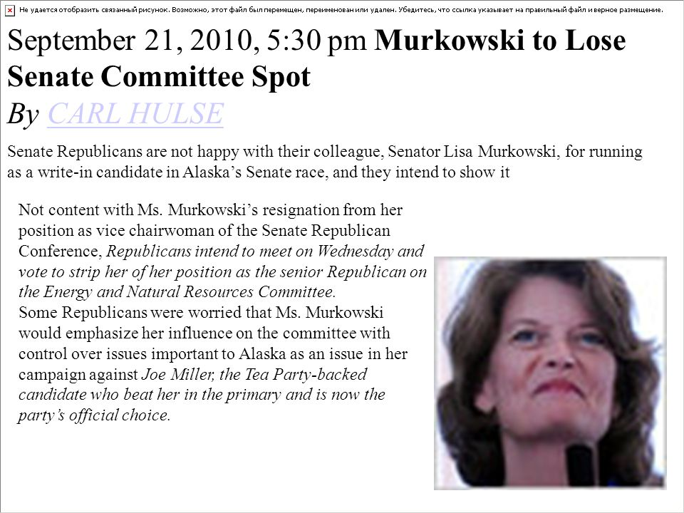 September 21, 2010, 5:30 pm Murkowski to Lose Senate Committee Spot
