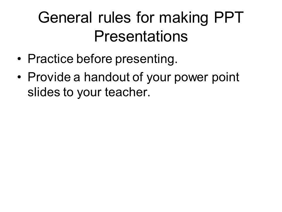 General rules for making PPT Presentations