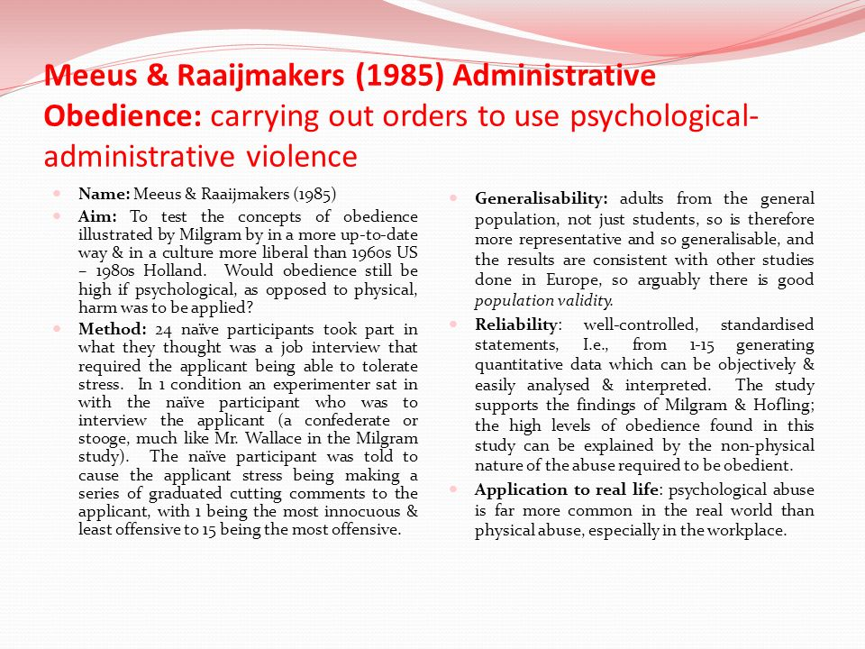 Meeus & Raaijmakers (1985) Administrative Obedience: carrying out orders to use psychological-administrative violence