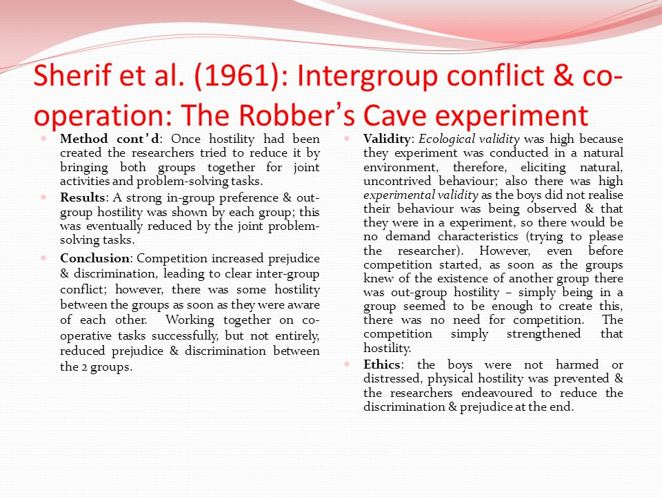 Sherif et al. (1961): Intergroup conflict & co-operation: The Robber's Cave experiment