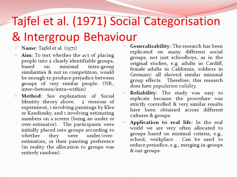 Tajfel et al. (1971) Social Categorisation & Intergroup Behaviour