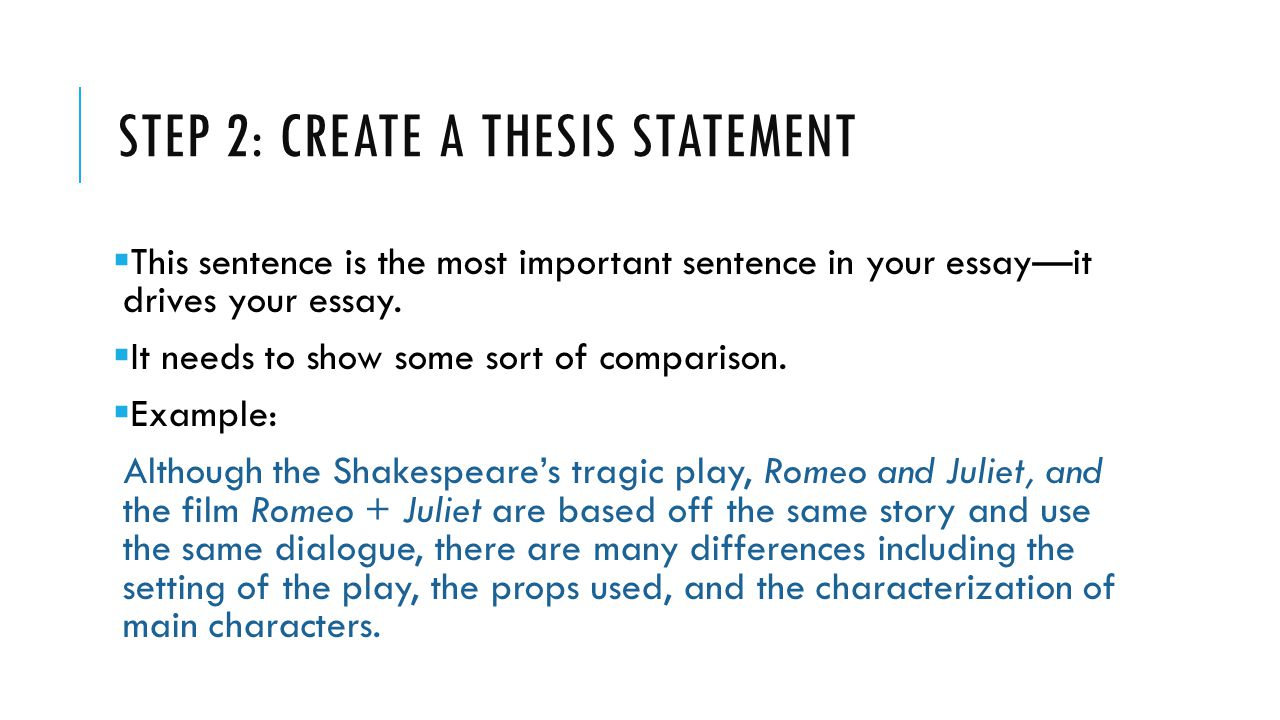 comparison essay thesis sentence A compare and contrast essay analyzes two subjects or ideas by comparing or contrasting them in many cases, an assignment requires both the point of this essay is to demonstrate a deep understanding of the subject, the ability to research, and it also shows a student's potential to analyze information from different angles.