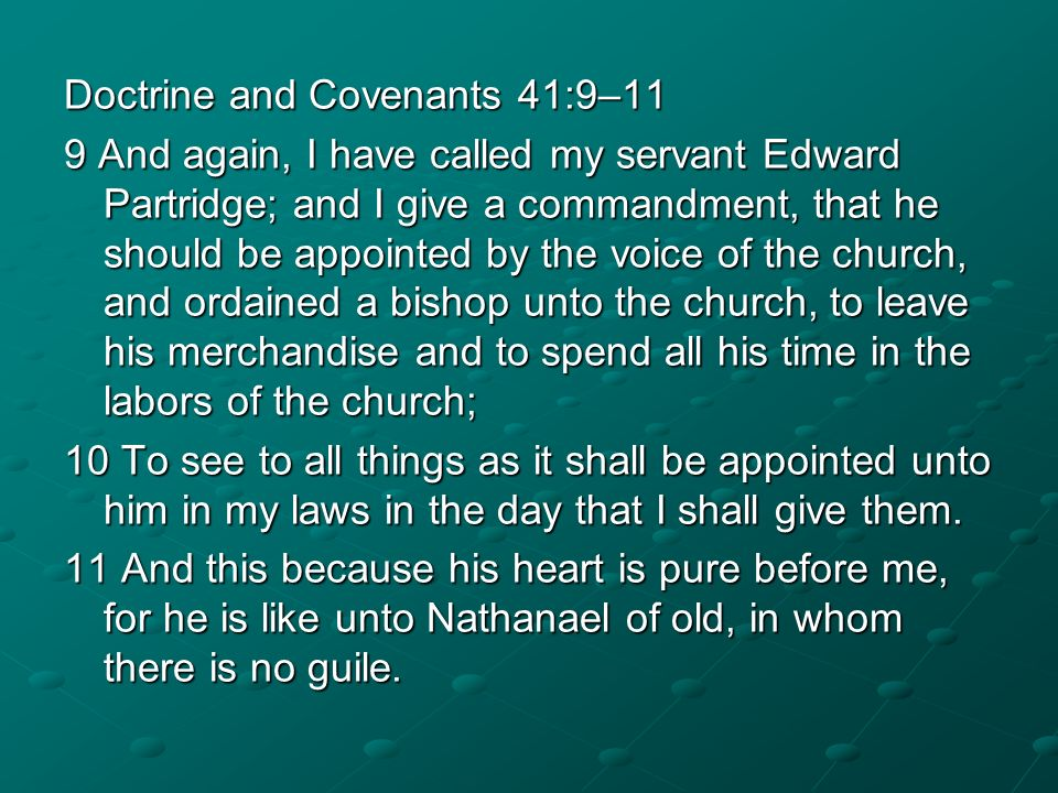 Doctrine and Covenants 41:9–11