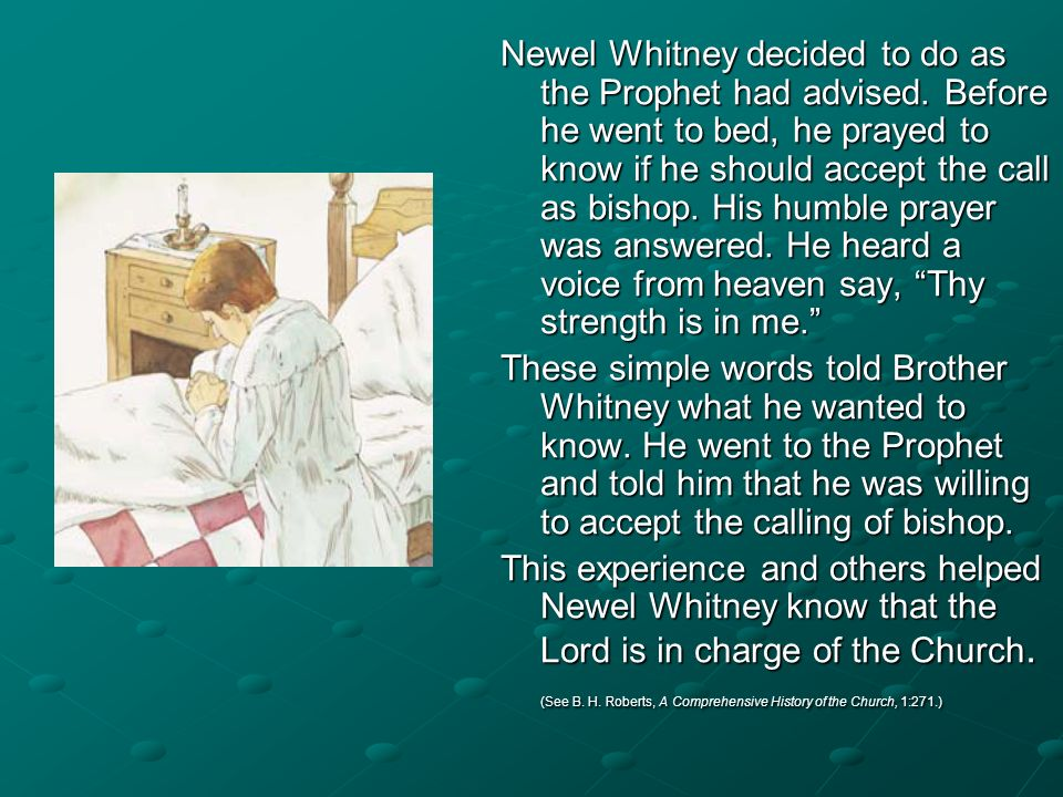 Newel Whitney decided to do as the Prophet had advised