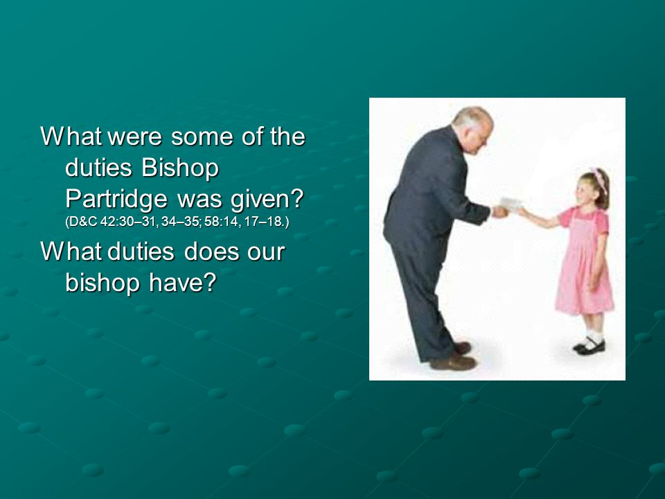 What were some of the duties Bishop Partridge was given