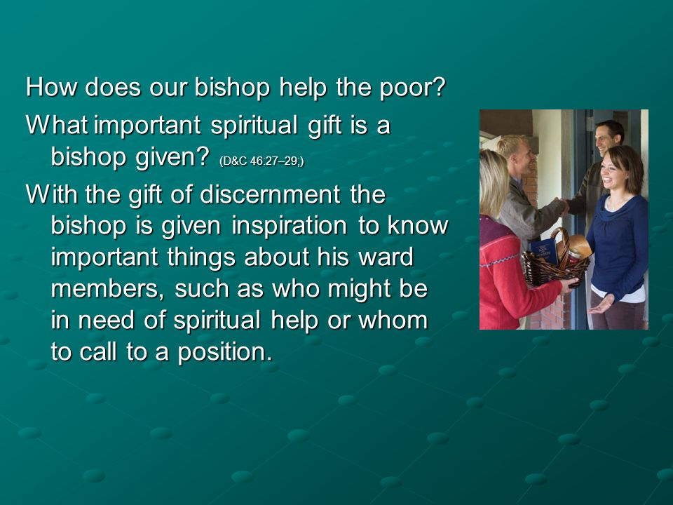 How does our bishop help the poor