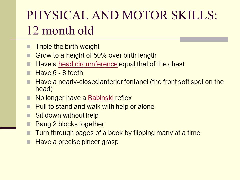 PHYSICAL AND MOTOR SKILLS: 12 month old
