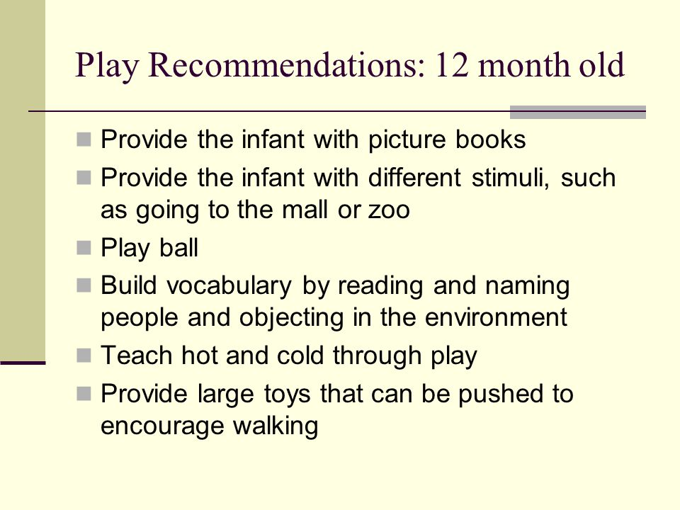 Play Recommendations: 12 month old