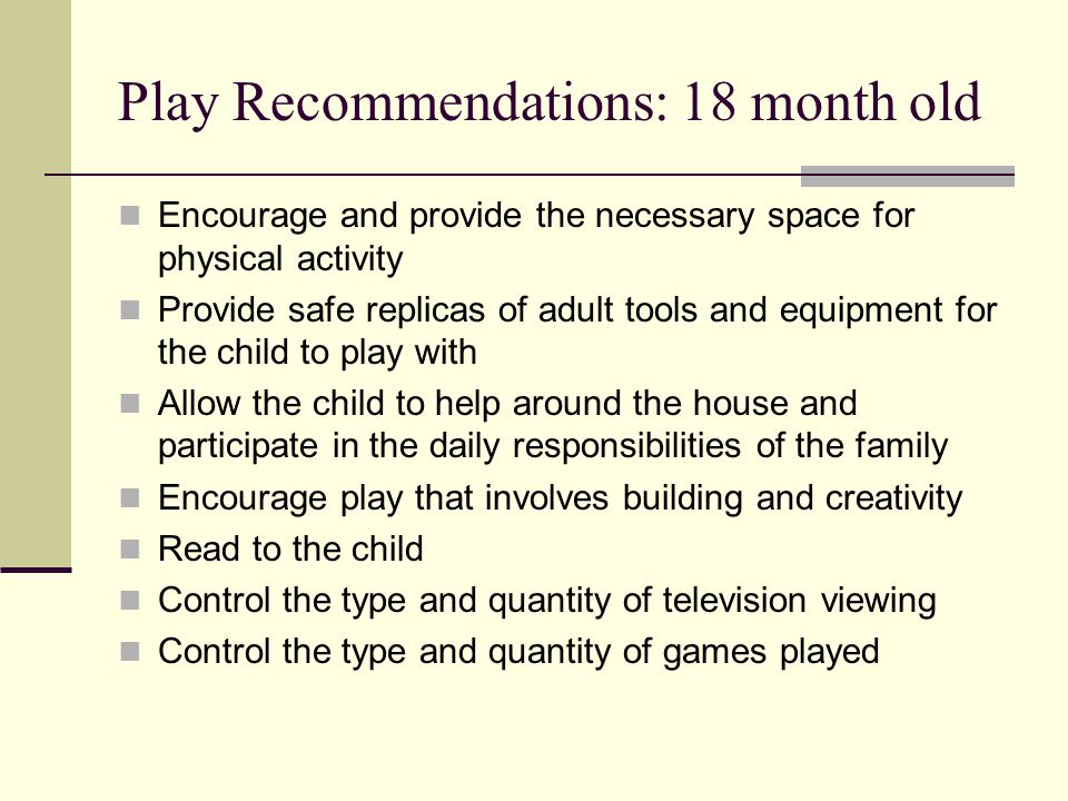 Play Recommendations: 18 month old