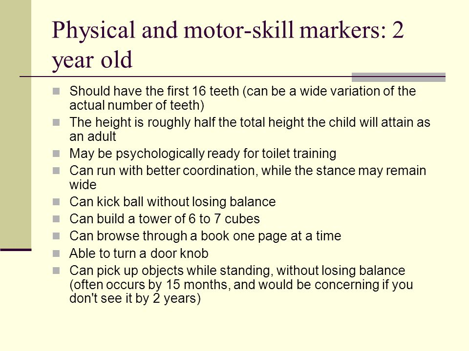 Physical and motor-skill markers: 2 year old